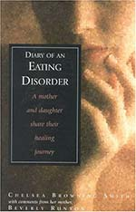 Book cover of Diary of an Eating Disorder, by Chelsea Smith and Beverly Browning Runyon
