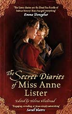 Helena Whitbread's The Secret Diaries of Miss Anne Lister