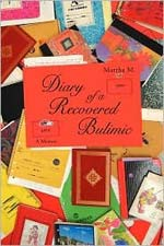 Book cover of Diary of a Recovered Bulimic, by Martha M.